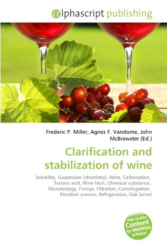 Clarification and stabilization of wine por Frederic P Miller