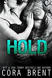 HOLD (A Gentry Boys Story) by Cora Brent (2016-01-24)