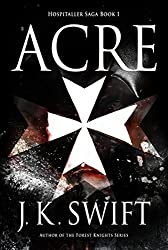 Acre (Hospitaller Saga Book 1) (English Edition)