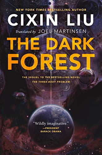 The Dark Forest (Remembrance of Earth's Past) -