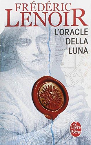 L'Oracle della Luna : Le tragique et lumineux destin de Giovanni Tratore par Frederic Lenoir