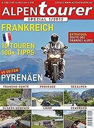 ALPENTOURER SPEZIAL FRANKREICH: 10 Touren | 100+ Tipps (Alpentourer Tourguide)