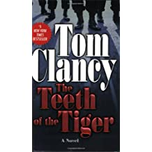The Teeth of the Tiger (A Jack Ryan Novel, Band 10)