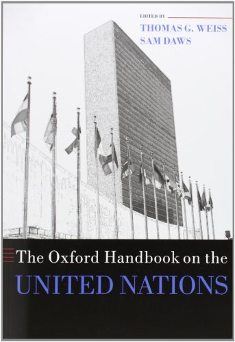 The Oxford Handbook on the United Nations (Oxford Handbooks in Politics & International Relations) (November 13, 2008) Paperback