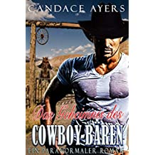 Das Geheimnis des Cowboy-Bären: Ein Paranormaler Roman (Die Cowboy Bären 4)