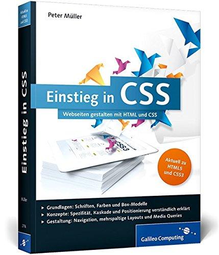 Einstieg in CSS: Webseiten gestalten mit HTML und CSS (Galileo Computing) Buch-Cover