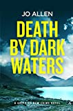 Death by Dark Waters (A DCI Satterthwaite Mystery Book 1) (English Edition)