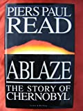 Ablaze: Story of Chernobyl