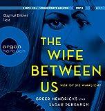The Wife Between Us: Wer ist sie wirklich? (Hörbestseller MP3-Ausgabe)