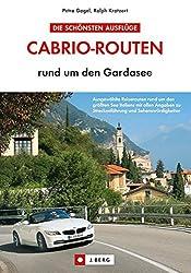 Cabrio-Routen: rund um den Gardasee