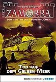 Andreas Balzer: Professor Zamorra - Folge 1107: Tod auf dem Gelben Meer