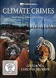 Climate Crimes - Umweltverbrechen im Namen des Klimaschutzes