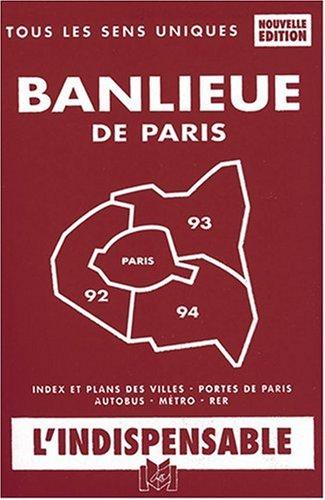 Atlas routiers : Plan de la banlieue de Paris - Départements 92 - 93 - 94