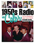1950s Radio in Color: The Lost Photog...
