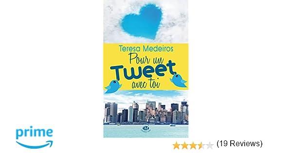 a1152750edaa0 Pour un tweet avec toi: Amazon.fr: Teresa Medeiros, Emmanuelle Ghez: Livres