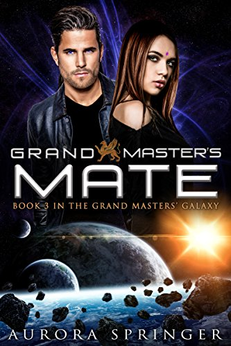 ebook: Grand Master's Mate (Grand Masters' Galaxy Book 3) (B018EHAA7S)