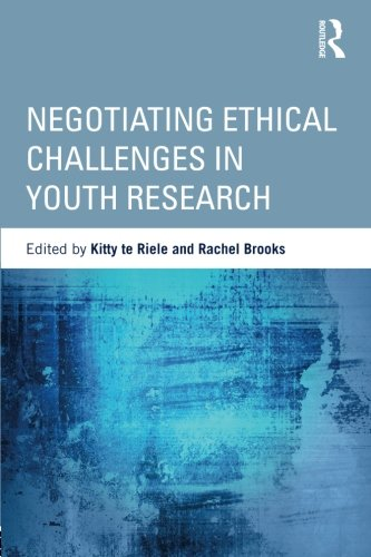 Negotiating Ethical Challenges in Youth Research (Critical Youth Studies)