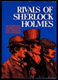 Rivals of Sherlock Holmes: Forty Stories of Crime and Detection from Original Illustrated Magazines by Alan K. Russell (1978-05-03)