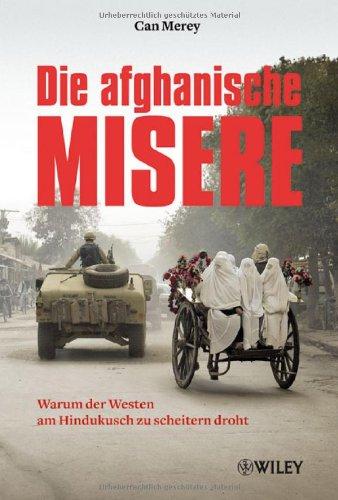 Die afghanische Misere: Warum der Westen am Hindukusch zu scheitern droht