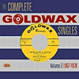 Complete Goldwax Singles Vol.3 1967-1970