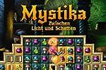 Mystika: Zwischen Licht und Schatten...