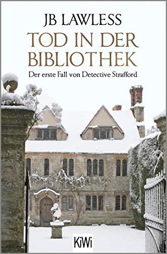 Tod in der Bibliothek: Der erste Fall von Detective Strafford