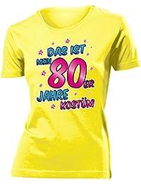 Karnevalskostüm - Faschingskostüm - Halloween - Das ist mein 80er Jahre kostüm T-Shirt Damen S-XXL - Deluxe