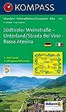 Südtiroler Weinstraße - Unterland / Strada del Vino - Bassa Atesina: Wanderkarte mit Aktiv Guide und Radrouten. GPS-genau. 1:25000 (KOMPASS-Wanderkarten, Band 74) -
