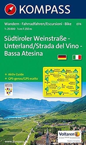KOMPASS Wanderkarte Südtiroler Weinstraße - Unterland / Strada del Vino - Bassa Atesina: Wanderkarte mit Aktiv Guide und Radrouten. GPS-genau. ... 1:25 000 (KOMPASS-Wanderkarten, Band 74)