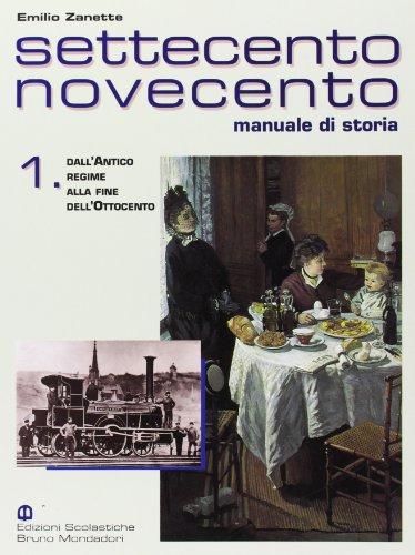Settecento Novecento. Manuale di storia. Per gli Ist. Professionali: 1