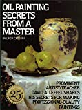 Best Oil Painting Books - Oil Painting Secrets from a Master Review