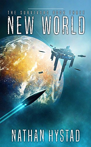 New World (The Survivors Book Three) (English Edition)
