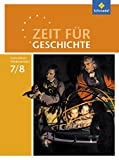 Zeit für Geschichte - Ausgabe 2015 für Gymnasien in Niedersachsen: Schülerband 7 / 8