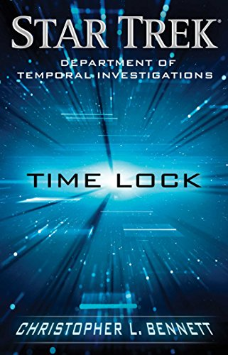 Department of Temporal Investigations: Time Lock (Star Trek: Deep Space Nine) (English Edition)