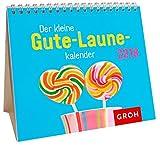 Der kleine Gute-Laune-Kalender 2018: Mini-Monatskalender