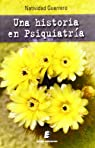 Una Historia En Psiquiatría par Guerrero