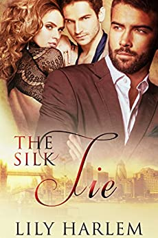 The Silk Tie: Erotic Menage a Trois Romance by [Harlem, Lily]