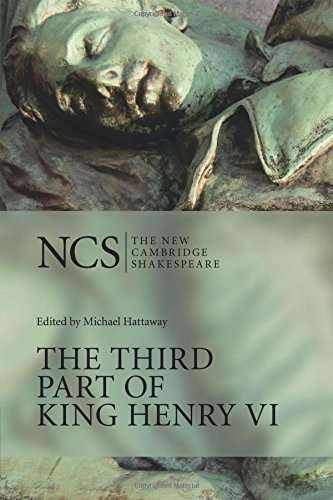 NCS: Third Part of King Henry VI: Pt. 3 (The New Cambridge Shakespeare)