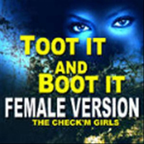 Toot It and Boot It (Female Version feat. dj tb yg) [Explicit]