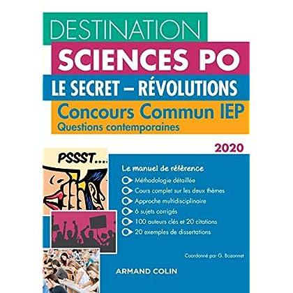 Destination Sciences Po Questions contemporaines 2020 Concours commun IEP - Le secret - Révolutions