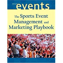 The Sports Event Playbook: Managing and Marketing Winning Playbook by Frank Supovitz (2004-09-27)