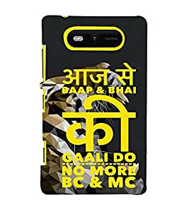ifasho Designer Back Case Cover for Nokia Lumia 820 (Dad Baap Paisa Gali Leopard)