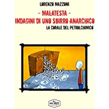Malatesta - Indagini di uno sbirro anarchico (vol.9): La corale del petrolchimico