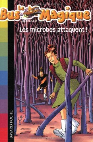 Le Bus Magique, Tome 5 : Les microbes attaquent !