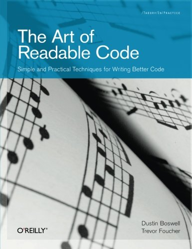 The Art of Readable Code por Dustin  Boswell