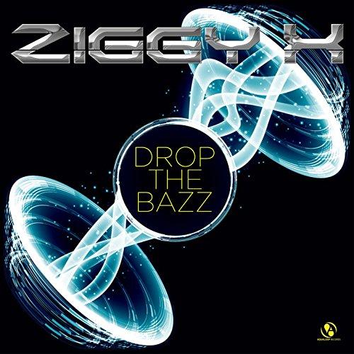 Ziggy X-Drop The Bazz