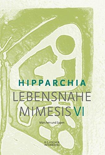 Lebensnahe Mimesis VI: Märchen und Sagen (R.G. Fischer INTERBOOKs ECO)