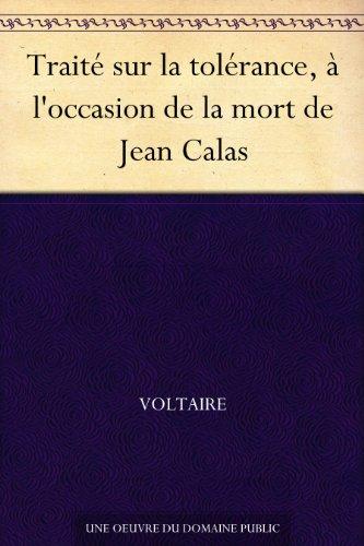 Couverture du livre Traité sur la tolérance, à l'occasion de la mort de Jean Calas