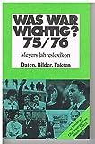 Was war wichtig? 75/76 - [Bibliographisches Institut]:
