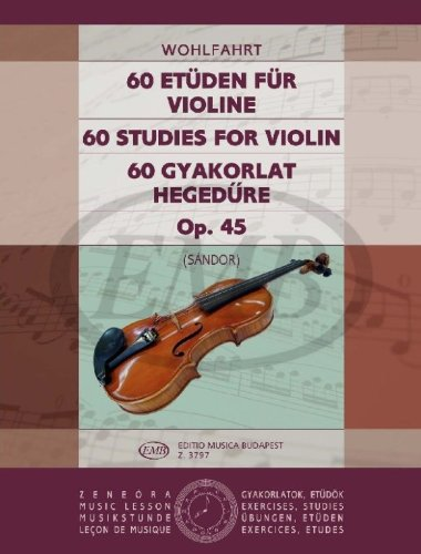 60 Etuden Fur Violine Op. 45 Violon